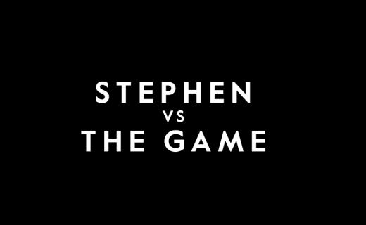 Stephen vs the Game